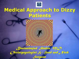 Medical Approach to Dizzy Patients