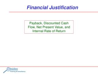 Financial Justification
