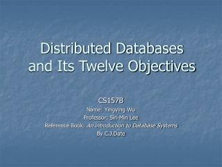 Distributed Databases and Its Twelve Objectives