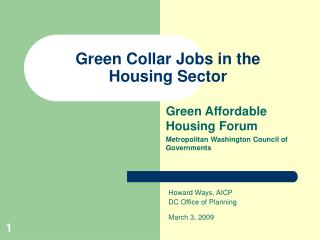 Green Collar Jobs in the  Housing Sector