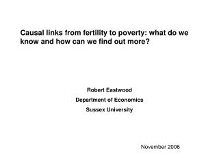 Causal links from fertility to poverty: what do we know and how can we find out more?