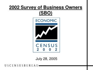2002 Survey of Business Owners (SBO)