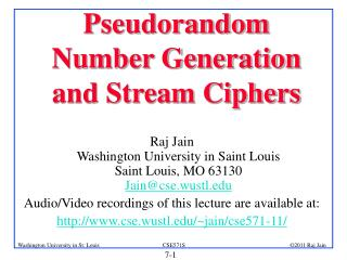 Pseudorandom Number Generation and Stream Ciphers
