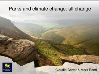 Parks and  climate change:  all change