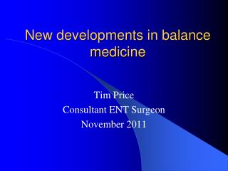 New developments in balance medicine