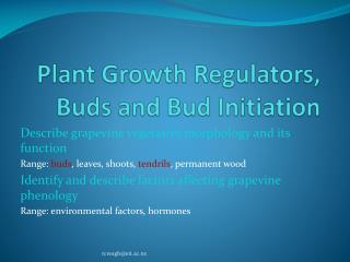 Plant Growth Regulators, Buds and Bud Initiation