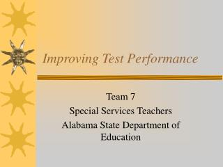 Improving Test Performance
