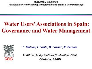 Water Users' Associations in Spain: Governance and Water Management