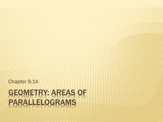 Geometry: Areas of parallelograms