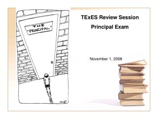 TExES Review Session Principal Exam