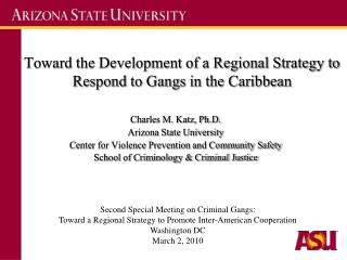 Toward the Development of a Regional Strategy to Respond to Gangs in the Caribbean