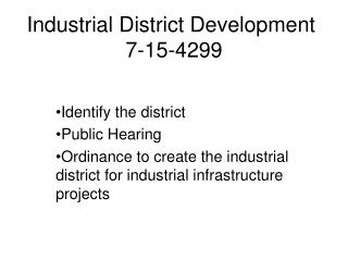 Industrial District Development  7-15-4299