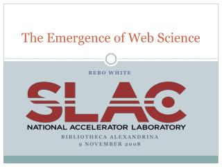 The Emergence of Web Science