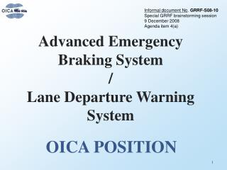 Advanced Emergency Braking System / Lane Departure Warning System