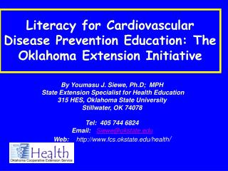 Literacy for Cardiovascular Disease Prevention Education: The Oklahoma Extension Initiative