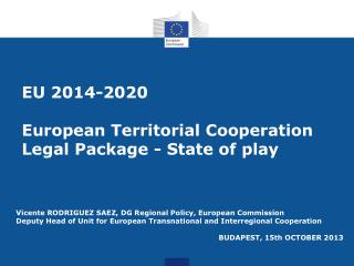 EU 2014-2020  European Territorial Cooperation Legal Package - State of play