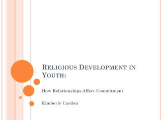 Religious Development in Youth: