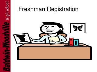 Freshman Registration