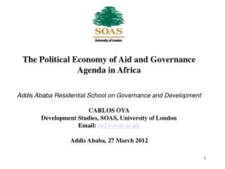 The Political Economy of Aid and Governance Agenda in Africa