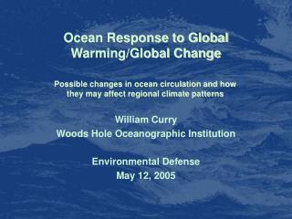 Ocean Response to Global Warming/Global Change
