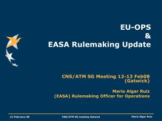EU-OPS  & EASA Rulemaking Update
