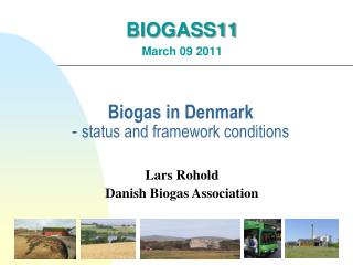 Biogas in Denmark -  status and framework conditions