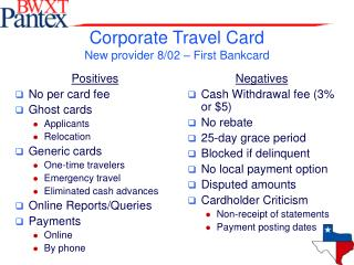 Corporate Travel Card New provider 8/02 – First Bankcard