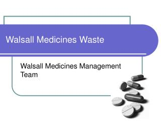 Walsall Medicines Waste
