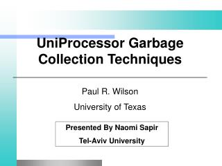 UniProcessor Garbage Collection Techniques