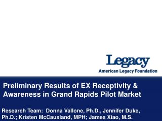Preliminary Results of EX Receptivity & Awareness in Grand Rapids Pilot Market