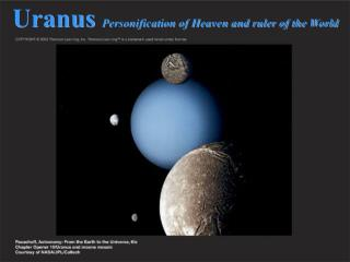 Uranus  Personification of Heaven and ruler of the World