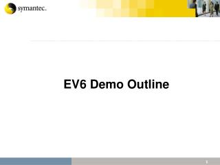 EV6 Demo Outline