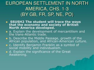 EUROPEAN SETTLEMENT IN NORTH AMERICA, CHS. 1-3 (BY GB, FR, SP, NE, PO)