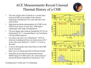 ACE Measurements Reveal Unusual Thermal History of a CME