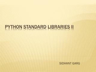 Python STANDARD Libraries II