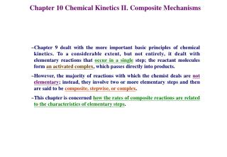 Chapter 10 Chemical Kinetics II. Composite Mechanisms