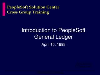 PeopleSoft Solution Center Cross Group Training