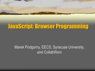 JavaScript: Browser Programming