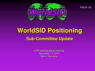 WorldSID Positioning Sub-Committee Update