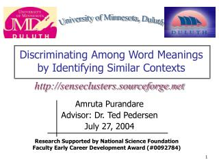 Discriminating Among Word Meanings  by Identifying Similar Contexts