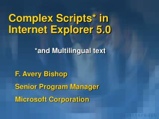 Complex Scripts* in Internet Explorer 5.0