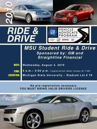 MSU Student Ride & Drive Sponsored by: GM and Straightline Financial