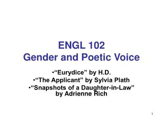 ENGL 102 Gender and Poetic Voice