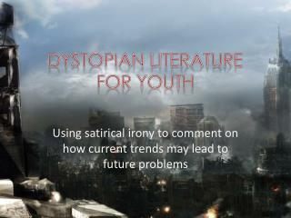 Dystopian literature  for youth
