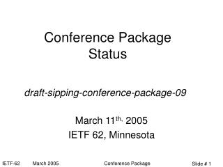 Conference Package Status