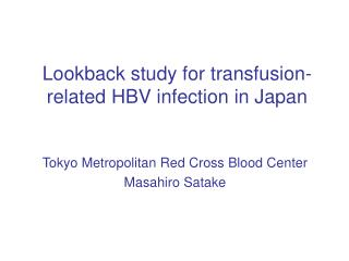 Lookback study for transfusion-related HBV infection in Japan
