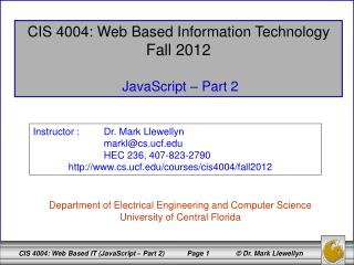 CIS 4004: Web Based Information Technology Fall 2012  JavaScript – Part 2