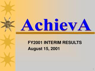 FY2001 INTERIM RESULTS August 15, 2001