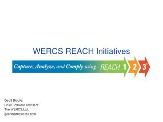 WERCS REACH Initiatives
