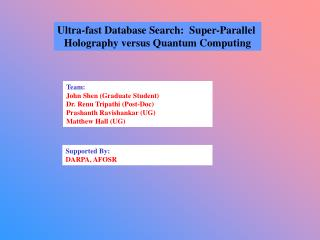 Ultra-fast Database Search:  Super-Parallel  Holography versus Quantum Computing